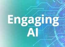 Engaging AI